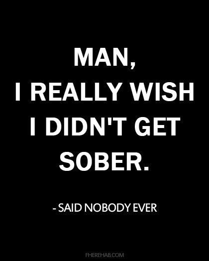 Wish I didn't get sober